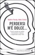 Cover of Perdersi m'è dolce...