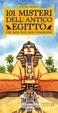 Cover of 101 misteri dell'antico Egitto che non puoi non conoscere
