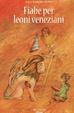 Cover of Fiabe per leoni veneziani