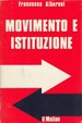 Cover of Movimento e istituzione