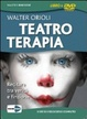 Cover of Teatroterapia. Recitare tra verità e finzione. DVD. Con libro. Cofanetto