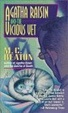 Cover of Agatha Raisin and the Vicious Vet