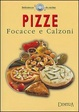 Cover of Pizze, focacce e calzoni