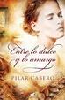 Cover of Entre lo dulce y lo amargo