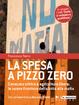 Cover of La spesa a pizzo zero