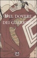 Cover of Del dovere dei guerrieri