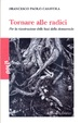 Cover of Tornare alle radici