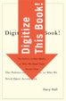 Cover of Digitize This Book!