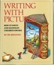 Cover of Writing with Pictures