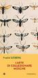 Cover of L'arte di collezionare mosche