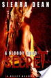 Cover of A Bloody Good Secret
