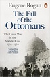 Cover of The Fall of the Ottomans