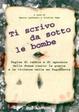 Cover of Ti scrivo da sotto le bombe