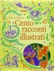 Cover of Cento racconti illustrati