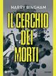 Cover of Il cerchio dei morti