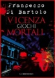 Cover of Vicenza giochi mortali