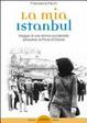 Cover of La mia Istanbul