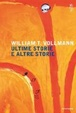 Cover of Ultime storie e altre storie