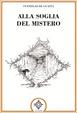 Cover of Alla soglia del mistero