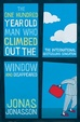 Cover of The One Hundred Year Old Man Who Climbed Out the Window and Disappeared