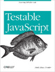 Cover of Testable JavaScript