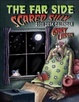 Cover of The Far Side ® Scared Silly