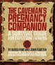 Cover of The Caveman's Pregnancy Companion