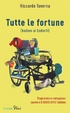 Cover of Tutte le fortune