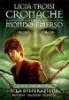 Cover of Cronache del Mondo Emerso - Le nuove avventure di Nihal Vol.3