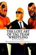 Cover of The Lost Art of Tag Team Wrestling