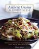 Cover of Ancient Grains for Modern Meals