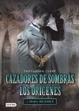 Cover of Cazadores de Sombras los Origenes, Tomo 1