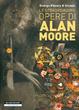 Cover of Le straordinarie opere di Alan Moore
