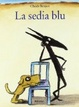 Cover of La sedia blu
