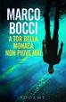 Cover of A Tor Bella Monaca non piove mai