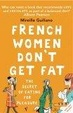 Cover of French Women Don't Get Fat