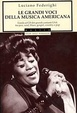 Cover of Le grandi voci della musica americana