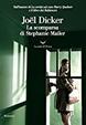 Cover of La scomparsa di Stephanie Mailer