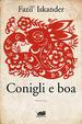 Cover of Conigli e boa