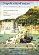 Cover of Napoli città d'autore. Un racconto letterario da Boccaccio a Saviano
