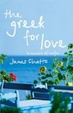 Cover of The Greek for Love