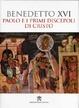 Cover of Paolo e i primi discepoli di Cristo