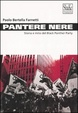 Cover of Pantere nere. Storia e mito del Black Panther Party
