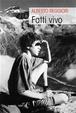Cover of Fatti vivo