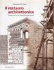Cover of Il restauro architettonico