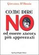 Cover of Come dire no ed essere ancora più apprezzati