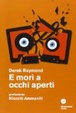 Cover of E morì a occhi aperti