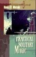 Cover of Practical Solitary Magic