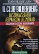 Cover of Il club Bilderberg: La storia segreta dei padroni del mondo