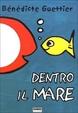 Cover of Dentro il mare
